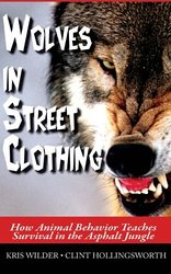 Wolves in Street Clothing